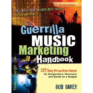 So You're A DIY Artist? You Need This Book: Guerrilla Music Marketing Handbook: 201 Self-Promotion Ideas for Songwriters, Musicians and Bands on a Budget